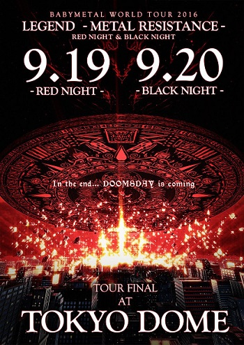 Babymetal - World Tour 2016 Legend - Metal Resistance