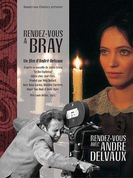 Свидание в Бре - Rendez-vous Г Bray