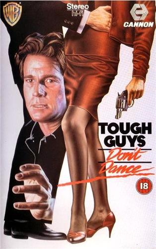 Крутые ребята не танцуют - Tough Guys Don't Dance