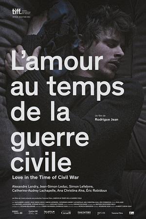 Любовь во время гражданской войны - L'amour au temps de la guerre civile
