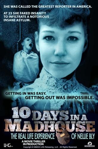 10 дней в сумасшедшем доме - 10 Days in a Madhouse