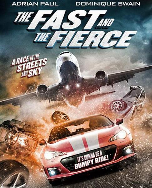 Форсаж ярости - The Fast and the Fierce