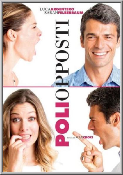 Противоположные полюсы - Poli opposti