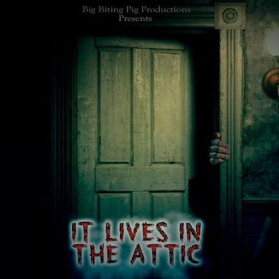 Он живёт на чердаке - It Lives in the Attic