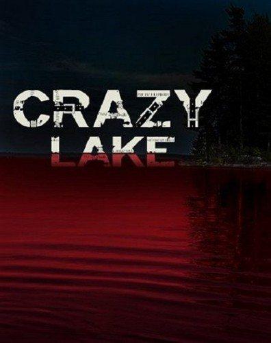 Безумное озеро - Crazy Lake