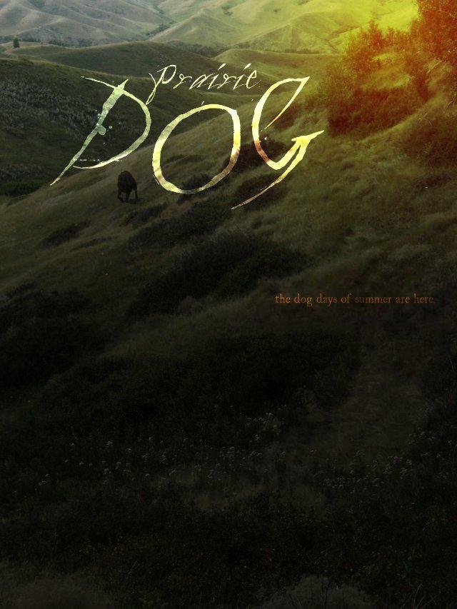 Пес прерий - Prairie Dog