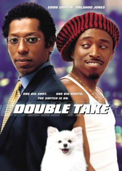 Двойные неприятности - Double Take
