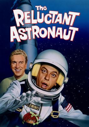 Астронавт поневоле - The Reluctant Astronaut