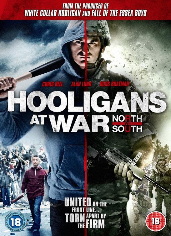 Хулиганы на войне: Север против Юга - Hooligans at War- North vs. South