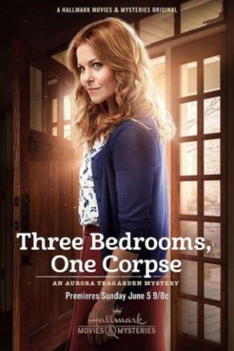 Три спальни, один труп: Тайна Авроры Тигарден - Three Bedrooms, One Corpse- An Aurora Teagarden Mystery
