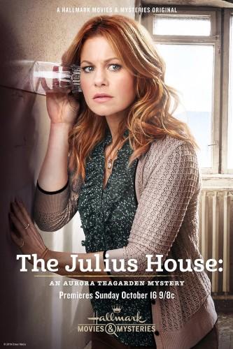 Дом Юлиев: Тайна Авроры Тигарден - The Julius House- An Aurora Teagarden Mystery