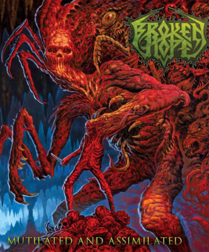 Broken Hope: Mutilated And Assimilated: Live at Obscene Extreme 2015