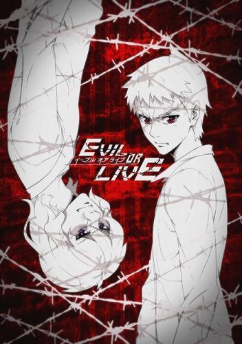 Зло или Жизнь - Evil or Live