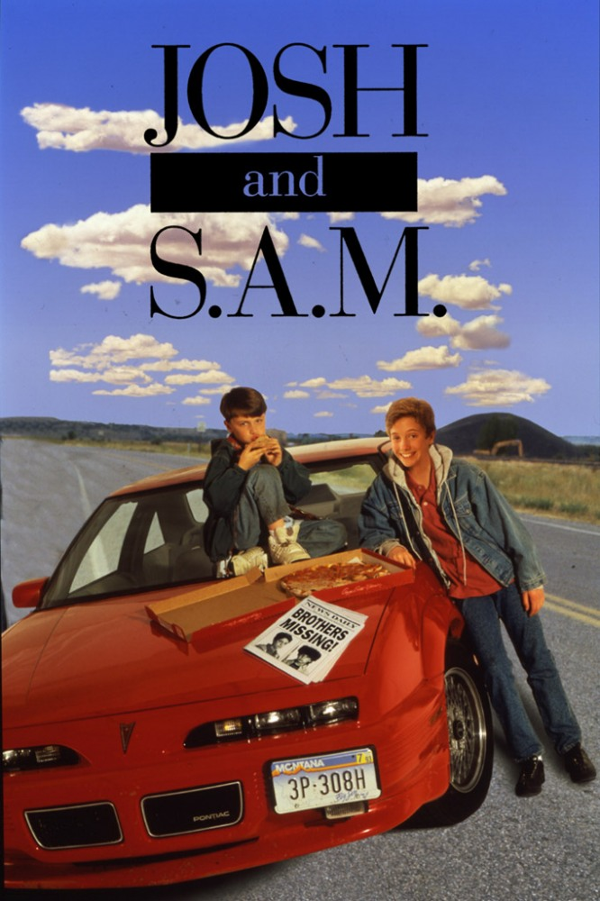 Джош и Сэм - Josh and S.A.M.