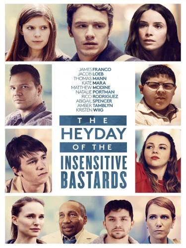 Расцвет бесчувственных ублюдков - The Heyday of the Insensitive Bastards