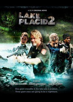 Озеро страха 2 - Lake Placid 2