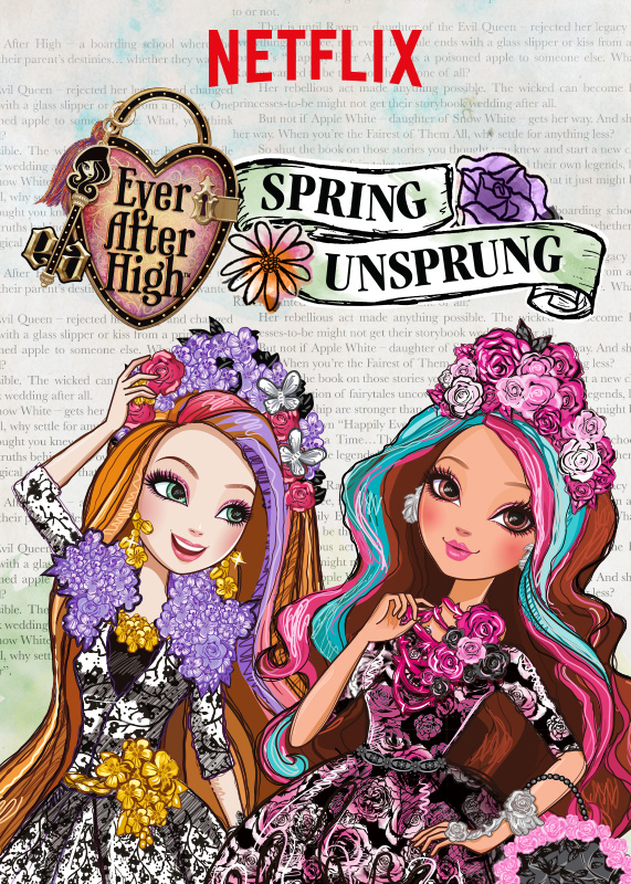 Школа Эвер Афтер: Сказка наизнанку - Ever After High- Spring Unsprung