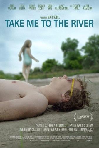 Отведи меня к реке - Take Me to the River