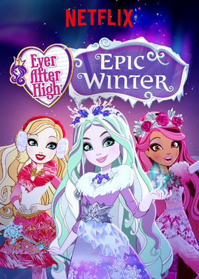 Школа Эвер Афтер: Заколдованная зима - Ever After High- Epic Winter