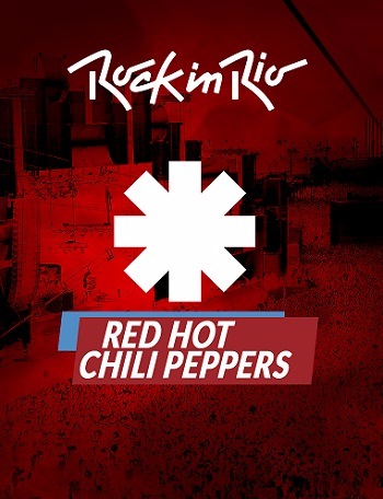 Red Hot Chili Peppers - Rock in Rio