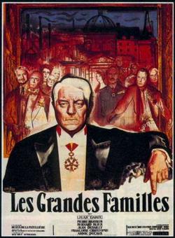 Сильные мира сего - Grandes familles, Les