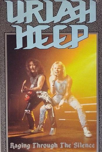 Uriah Heep - Raging Through The Silence 1989