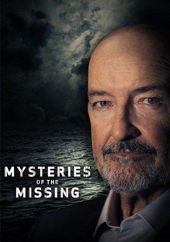 Загадочные исчезновения - Mysteries of the Missing