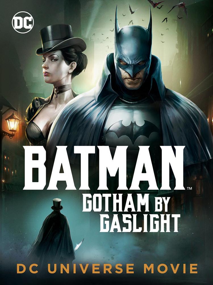 Бэтмен: Готэм в газовом свете - Batman- Gotham by Gaslight