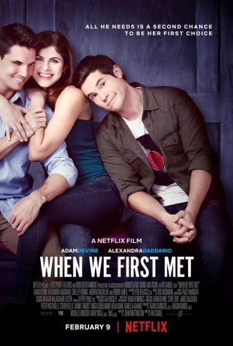 Когда мы познакомились - When We First Met