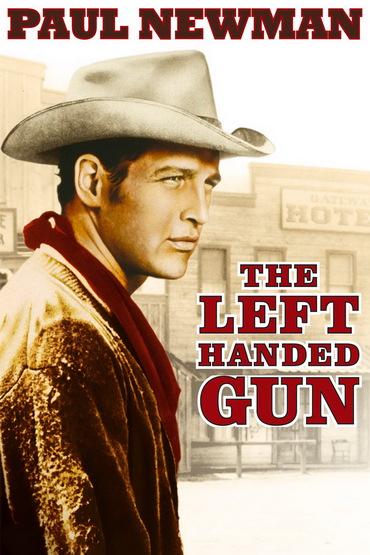 Пистолет в левой руке - The Left Handed Gun
