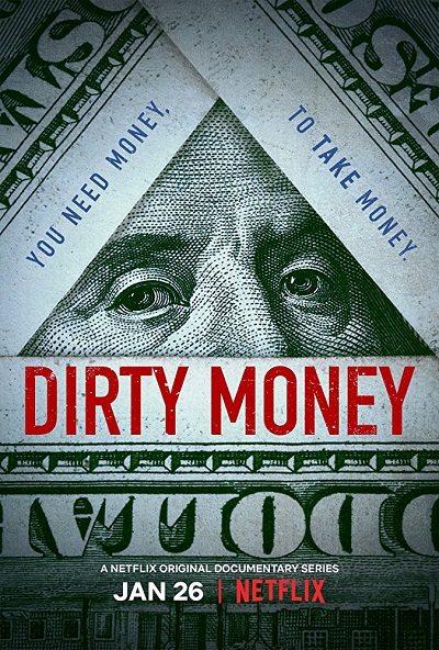 Грязные деньги - Dirty Money