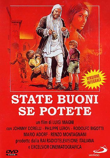 Будьте добрыми... если сможете - State buoni... se potete