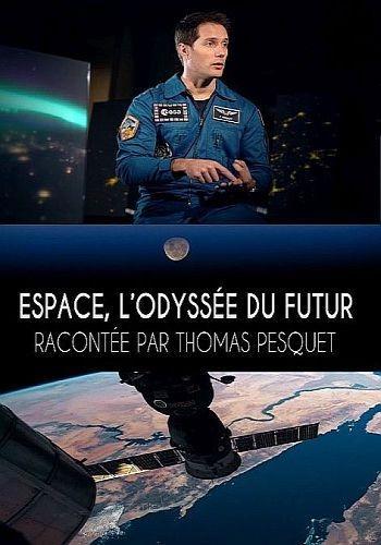 Космос. Путешествие в будущее - Espace, l°odyssee du futur