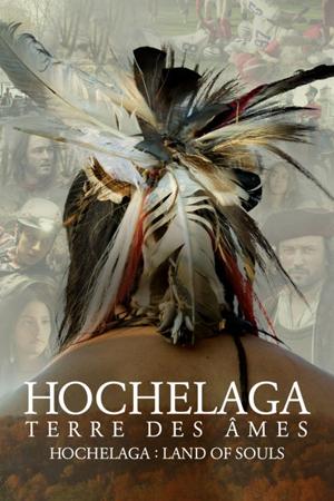Хочелага, земля душ - Hochelaga, Terre des Г'mes