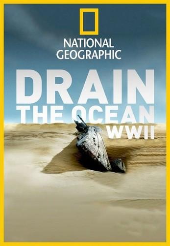 Осушить океан: глубоководные загадки - Drain the Ocean. Deep Sea Mysteries
