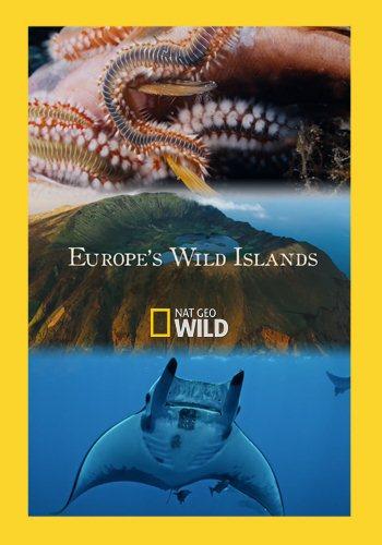 Дикие острова Европы - Europe°s Wild Islands