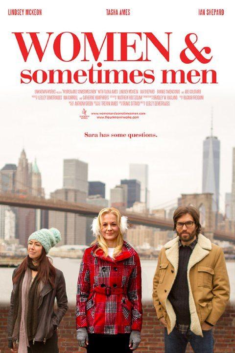 Женщины и порой мужчины - Women... and Sometimes Men