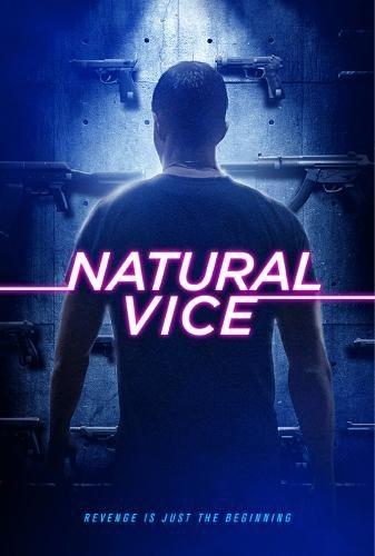 Порочные от природы - Natural Vice