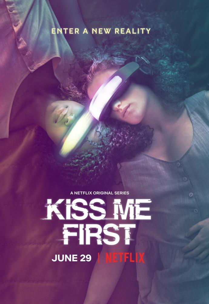 Поцелуй меня первым - Kiss Me First