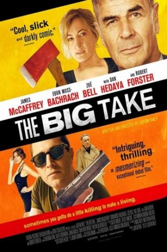 Крупный куш - The Big Take