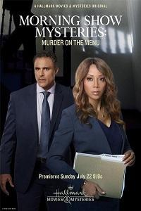Тайна утреннего шоу: убийство в меню - Morning Show Mystery- Murder on the Menu