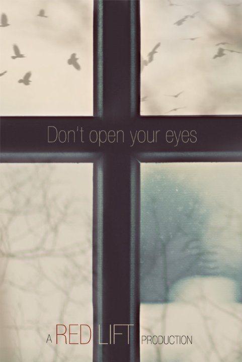 Не открывай глаза - Don°t Open Your Eyes