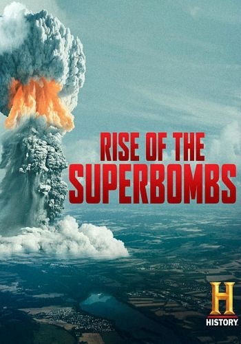 Супербомбы - Rise of the Superbombs