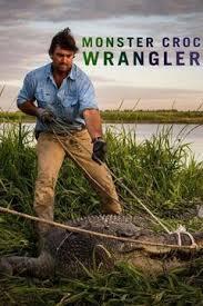 Зеленый ковбой из Австралии - Monster Croc Wrangler