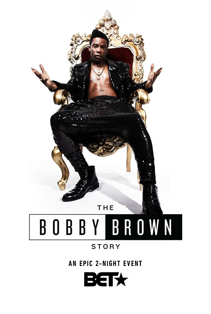 История Бобби Брауна - The Bobby Brown Story