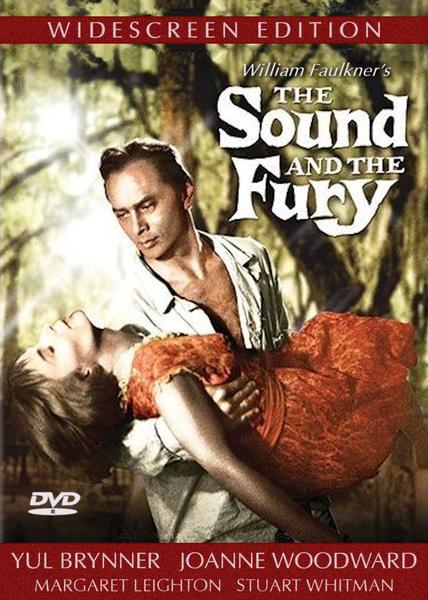 Шум и ярость - The Sound and the Fury