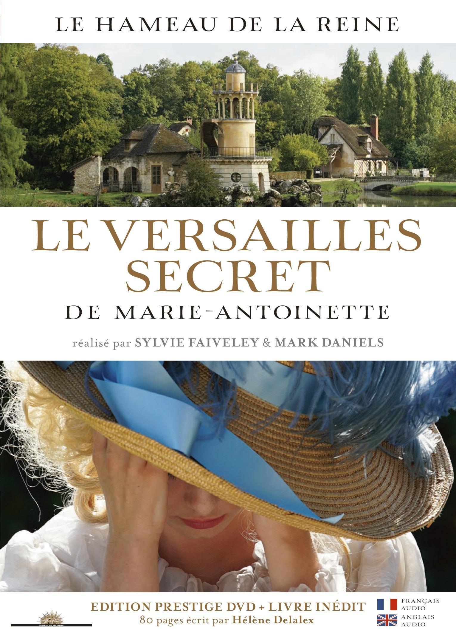 Тайный Версаль Марии-Антуанетты - The Secret Versailles of Marie-Antoinette