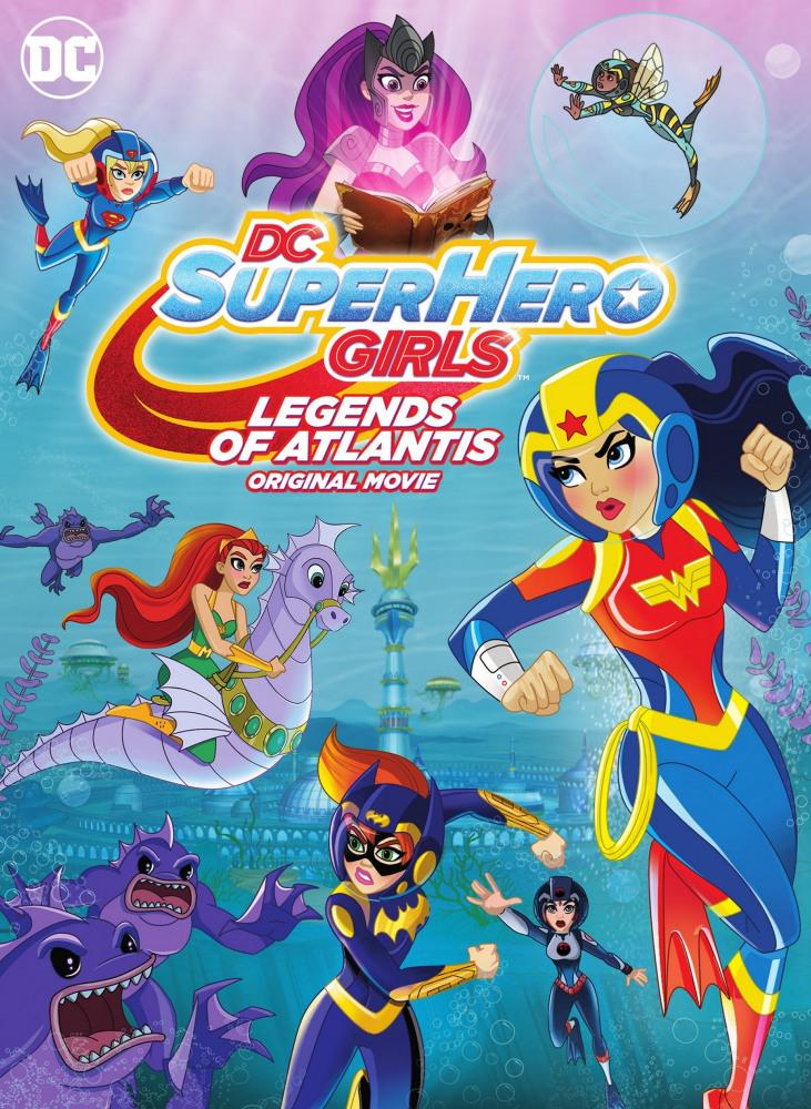 DC: Супердевочки: Легенда об Атлантиде - DC Super Hero Girls- Legends of Atlantis