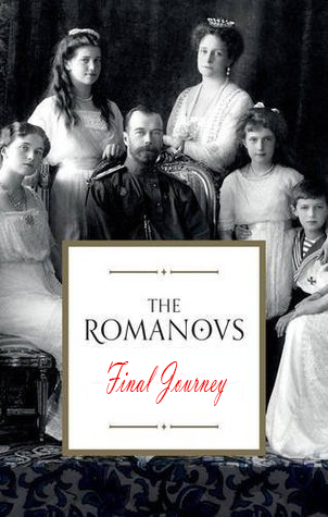 Последнее путешествие Романовых - The Final Journey of the Romanovs