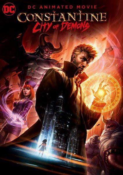 Константин: Город демонов - Constantine- City of Demons